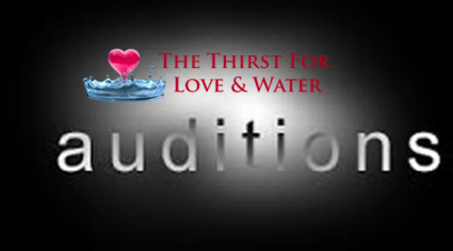 Love & Water Auditions: Amazing Artists!