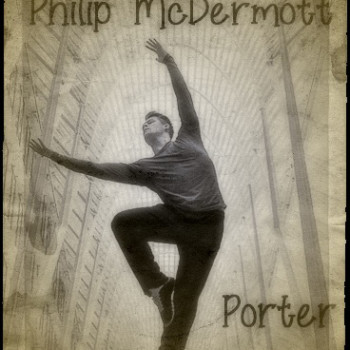 Philip McDermottDancer/Aerial Operator : Porter
